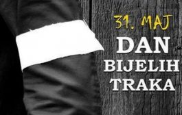 31. maj-Dan bijelih traka
